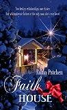 Faith House (Christmas Holiday Extravaganza)