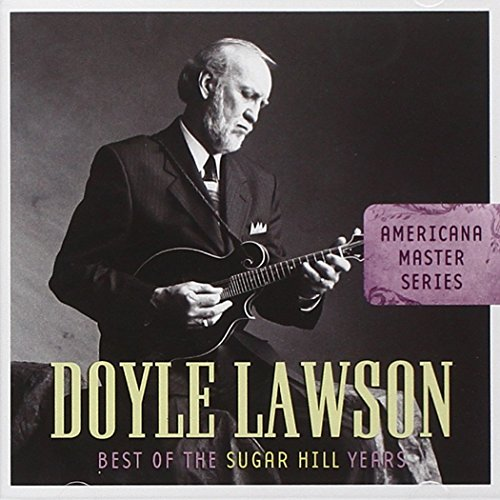 Doyle Lawson - Best of the Sugar Hill Years - Zortam Music