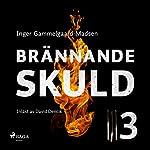 Brännande skuld 3   Inger Gammelgaard Madsen