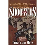 The Shootersby Leon Claire Metz
