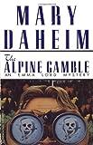 Alpine Gamble (Emma Lord Mysteries) (0345396413) by Daheim, Mary