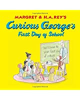 Curious George's First Day of School (Curious George) (Curious George 8x8)