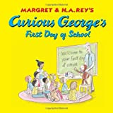 Curious George s First Day of School