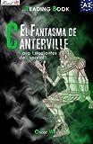 img - for El Fantasma de Canterville para estudiantes de espa ol. Libro de lectura: The Canterville Ghost for Spanish learners. Reading Book Level A2. Beginners. (Read in Spanish) (Volume 4) (Spanish Edition) book / textbook / text book
