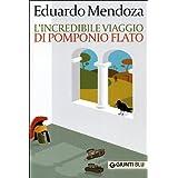 L'incredibile viaggio di Pomponio Flatodi Eduardo Mendoza