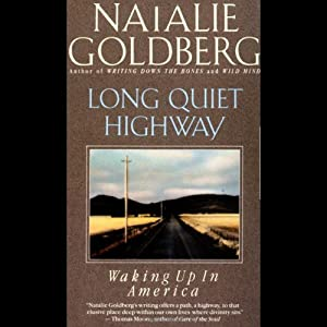 Long Quiet Highway | [Natalie Goldberg]