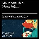 Make America Make Again   Katherine S. Newman
