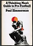 img - for A thinking man's guide to pro football book / textbook / text book
