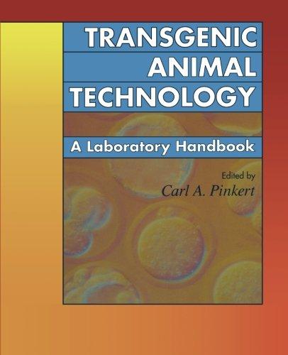 Transgenic Animal Technology: A Laboratory Handbook