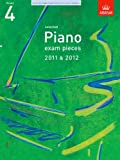 ABRSM Selected Piano Exam Pieces 2011 & 2012, Grade 4 (ABRSM Exam Pieces)