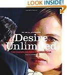 Desire Unlimited: The Cinema of Pedro...