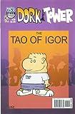 Tao of Igor The Collected Dork Tower X (1933288566) by Kovalic, John