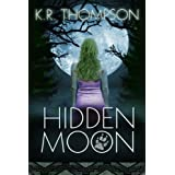 Hidden Moon: The Keeper Saga Book 1