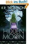 Hidden Moon: The Keeper Saga Book 1 (...