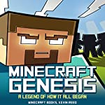 Minecraft: Genesis - A Legend of How It All Began |  Minecraft Books,Kevin Reed