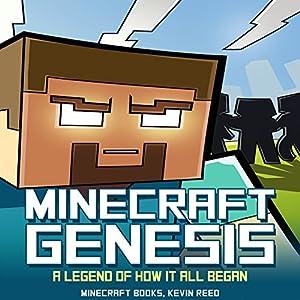Minecraft: Genesis - A Legend of How It All Began Audiobook