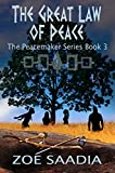 The Great Law of Peace (The Peacemaker Series, book 3)