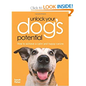 Unlock Your Dogs Potential Sarah Fisher