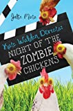 img - for Kate Walden Directs: Night of the Zombie Chickens book / textbook / text book