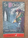 The 13 Clocks & The Wonderful O (0140301801) by James Thurber