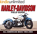 Harley-Davidson Field Guide: All-Amer...