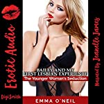 Bailey and My First Lesbian Experience: The Younger Woman's Seduction | Emma O'Neil