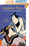 Japanese Plays: Classic Noh, Kyogen a...