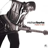 Everybody's Got Their Hands... - Michael Burks