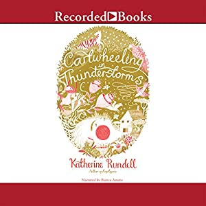 Cartwheeling in Thunderstorms Audiobook