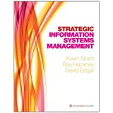 Strategic Information Systems Management (First Edition)by Kevin Grant