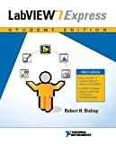 img - for Labview(TM) 7.0 Express Student Edition with 7.1 Update by National Instruments Inc., Bishop, Robert (2005) Paperback book / textbook / text book