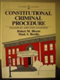 img - for Constitutional Criminal Procedure: Examples and Explanations book / textbook / text book