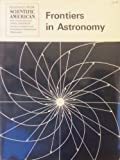 "Frontiers in Astronomy: Readings from ""Scientific American"" (0716709473) by Gingerich, Owen"