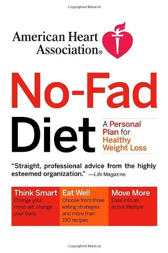 american-heart-association-no-fad-diet-a-personal-plan-for-healthy-weight-loss-written-by-american-h