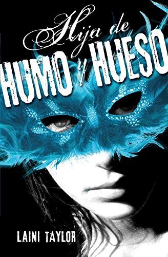 Hija De Humo Y Hueso