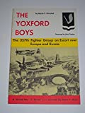 img - for The Yoxford Boys: The 357th Fighter Group on Escort over Europe and Russia by Merle C. Olmsted (1971-12-02) book / textbook / text book