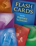 img - for Flashcards for the Pharmacy Technician 1st (first) Edition by Moini, Jahangir published by Cengage Learning (2010) book / textbook / text book