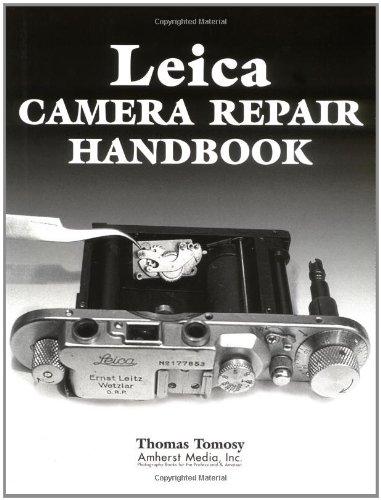 Leica Camera Repair Handbook