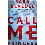 [Call Me Princess [ CALL ME PRINCESS BY Blaedel, Sara ( Author ) Jun-12-2012[ CALL ME PRINCESS [ CALL ME PRINCESS...