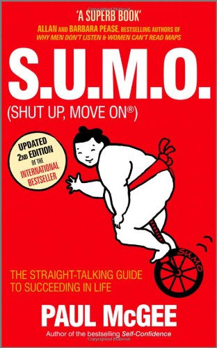 SUMO (Shut Up Move On) by Paul McGee