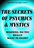 The Secrets of Psychics & Mystics (The Hustlers Bible)