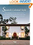 Spanish Colonial Style: Santa Barbara...
