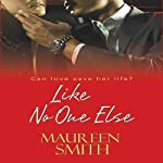 Like No One Else | Maureen Smith