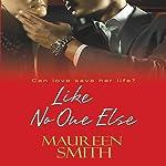 Like No One Else | Maureen Smith