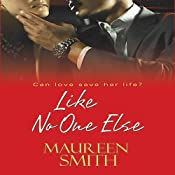 Like No One Else | [Maureen Smith]