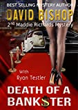 Death of a Bankster (A Maddie Richards Mystery Book 2)