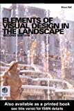 Elements of Visual Design in the Landscape (0415325188) by Bell, Simon
