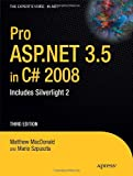 Pro ASP.NET 3.5 in C# 2008: Includes Silverlight 2