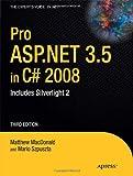 Pro ASP.NET 3.5 in C# 2008: Includes Silverlight 2