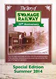 The Story Of The Swanage Railway Dvd - 35th Anniversary Special Edition Summer 2014 - Kingfisher Productions